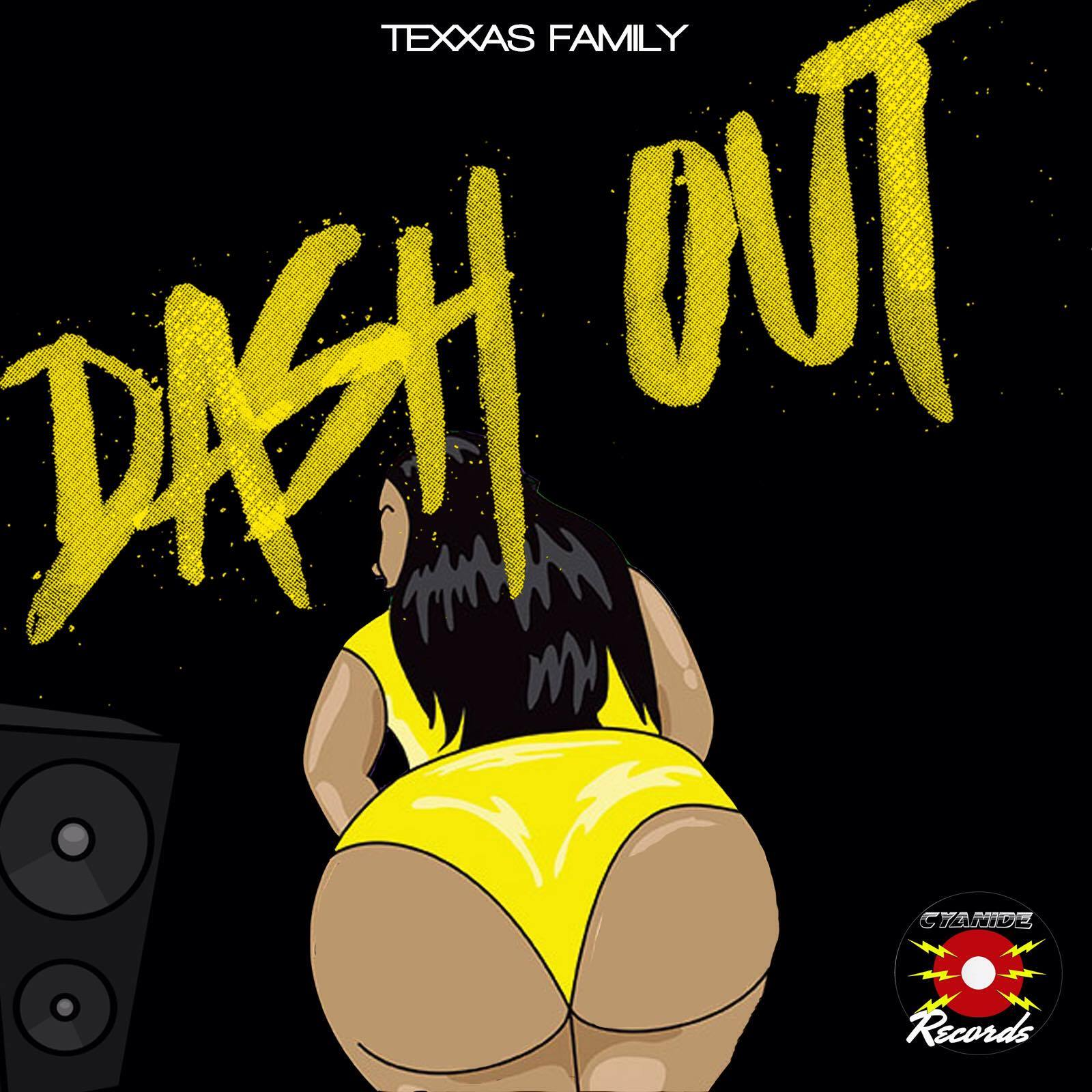 New: Texxas Family – Dash Out