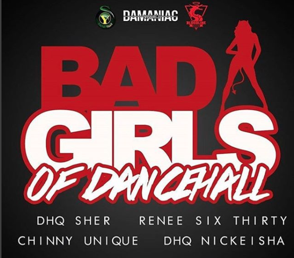 "Bad Girls of Dancehall premieres with ""Bad and Boujee"""